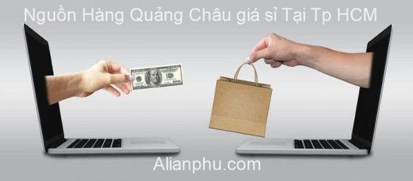 Tìm Nguồn Hàng Quảng Châu Giá Sỉ Tại TPHCM Như Thế Nào?